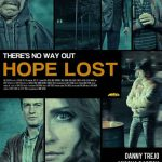 """Hope Lost"" Movie – There is No Way Out"
